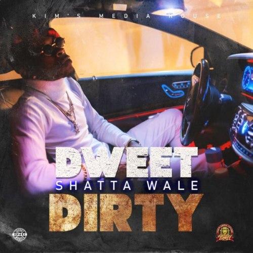 Shatta Wale – Dweet Dirty (Prod by Kims Media)