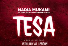 Photo of Nadia Mukami ft Fena Gitu & Khaligraph Jones – Tesa