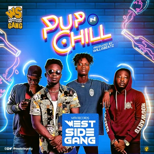 West Side Gang - Pop N Chill (Prod. By WillisBeatz)