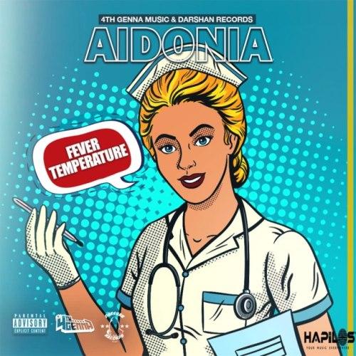 Aidonia - Fever Temperature