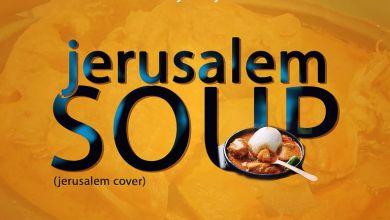 Photo of Ajeezay – Jerusalem Soup (Master KG Jerusalema cover)