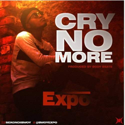 Expo - Cry No More (Prod By BodyBeats)