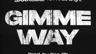 Photo of Sarkodie – Gimme Way Ft Prince Bright