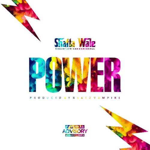Shatta Wale – Dealer (Power) (Prod. By Beatz Vampire)