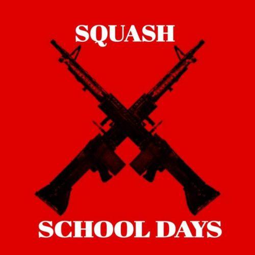 Squash – School Days
