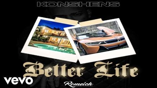 Konshens – Better Life