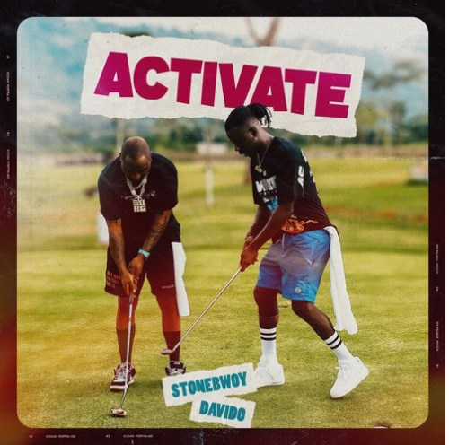 Stonebwoy – Activate Ft Davido (Prod By Masta Garzy)
