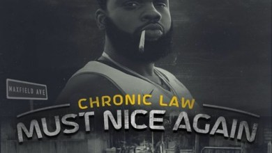 Photo of Chronic Law – Must Nice Again (Prod By Eagle Sound Productions)