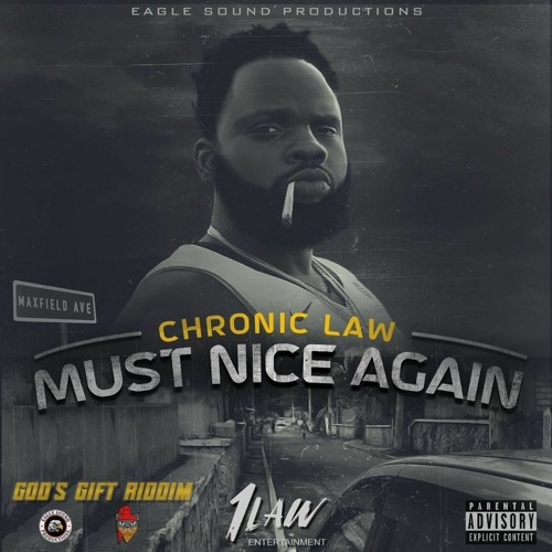 Chronic Law – Must Nice Again (Prod By Eagle Sound Productions)