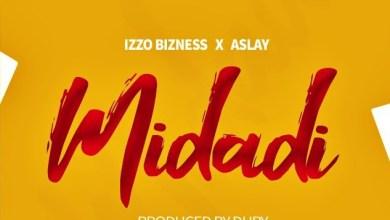 Izzo Bizness Ft. Aslay – Midadi