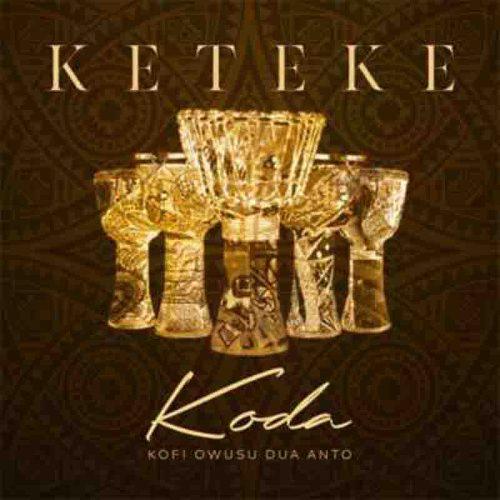 Koda - Nyame Ne Wo (Keteke Album)