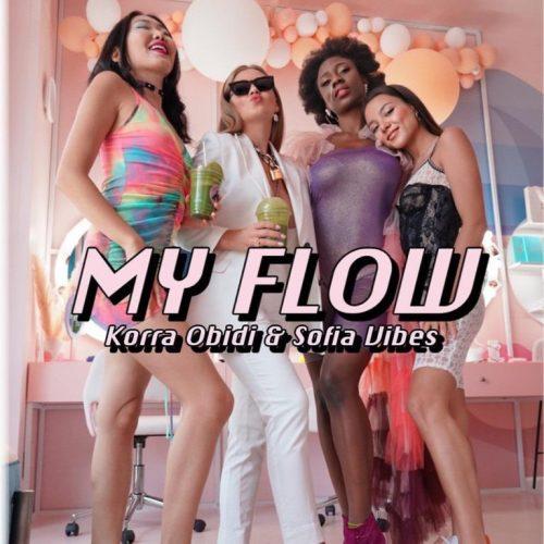 Korra Obidi – Flow Ft Sofia Vibes