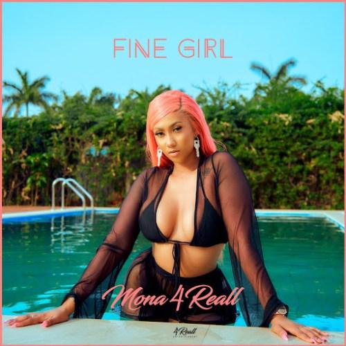 Mona 4Reall – Fine Girl