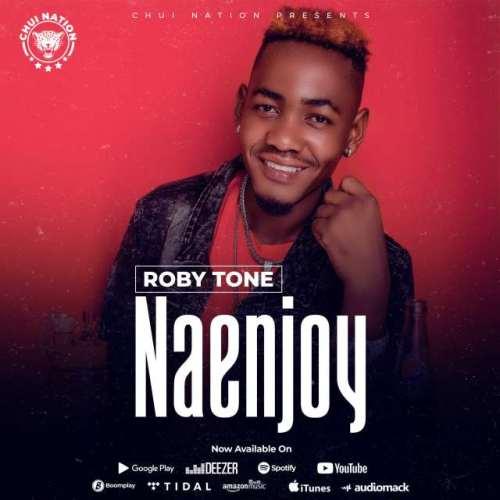 Robby Tone – Naenjoy