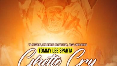 Photo of Tommy Lee Sparta – Ghetto Cry (Prod. By Boss Lady Muzik)