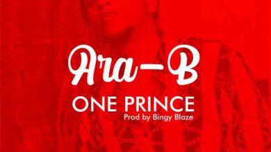 Photo of Ara-B – One Prince (Prod By Bingy Blaze)