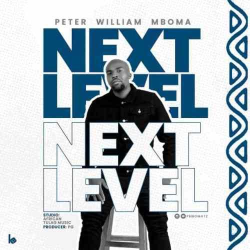 Peter william mboma – NEXT LEVEL