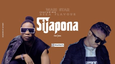 Photo of Wari star Ft. Beka Flavour – Sijapona