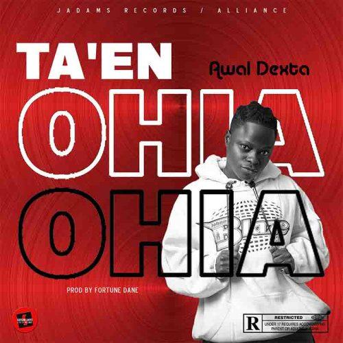 Awal - Taen Ohia (Prod By Fortune Dane) - Ghanaclasic.com