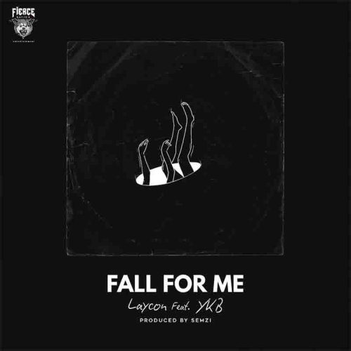 Laycon - Fall For Me Ft YKB (Prod. By Semzi)