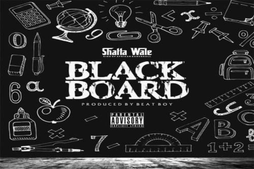 Shatta Wale - Blackboard