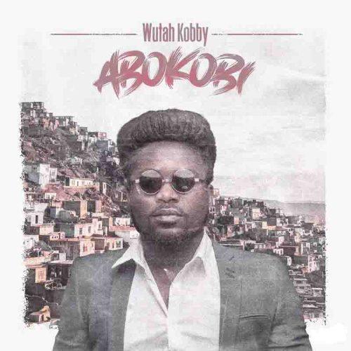 Wutah Kobby - Bosue Ft Medikal