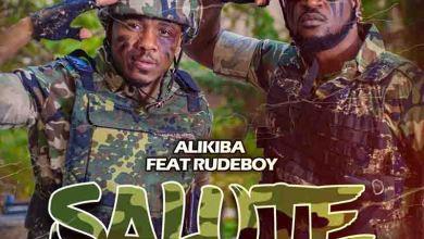 Photo of Alikiba – Salute Ft RudeBoy