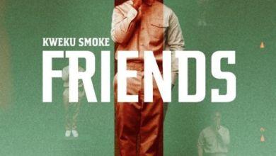 Photo of Kweku Smoke – Friends