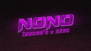 INNOSS'B Ft REBO - No No Lyrics