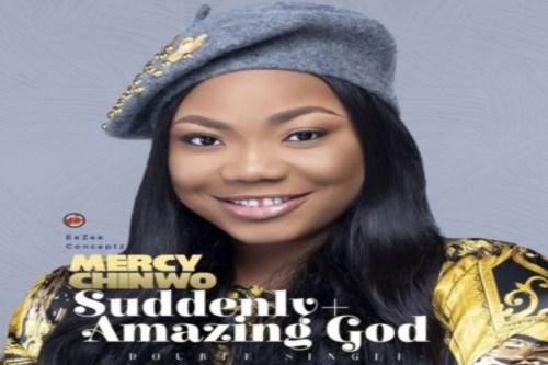 Mercy Chinwo – Amazing God Lyrics