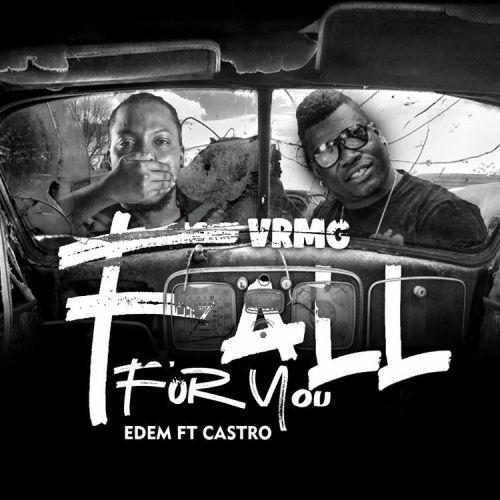 Edem Ft Castro – Fall For You