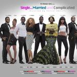 Single, Married and Complicated (2014) Premiered What Went Amiss Stars and Red Carpet