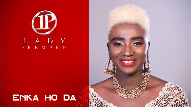 Lady Prempeh – Enka Ho Da (Official Music Video)