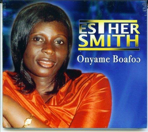 Esther Smith – Onyame Boafo