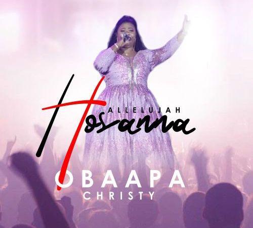 Obaapa Christy – Hallelujah Hosanna