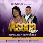 Georgina Osei ft Bismark Boateng – Aseda