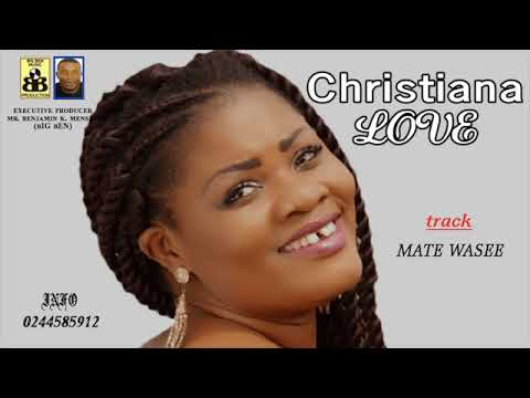 Christiana Love – Mate Wase (Worship)