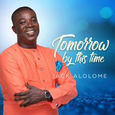 Jack Alolome  – Tomorrow