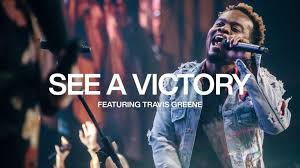 Travis Greene ft Elevation Worship – See A Victory