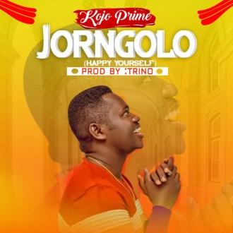 Kojo Prime – Jorngolo (Prod. By Trino)(www.GhanaMix.com)