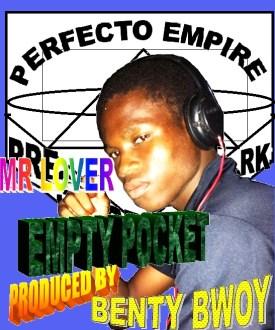 Mr. Lover – Empty Pocket (Prod. By Benty Bwoy)