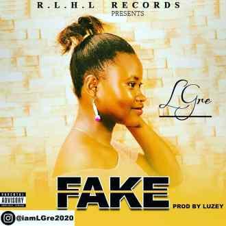 LGre – Fake (Prod. By Luzey)(www.GhanaMix.com)