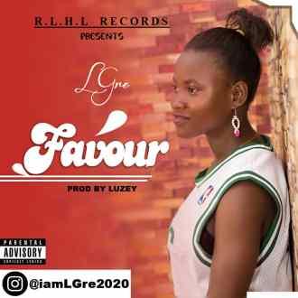 LGre – Favour (Prod. By Luzey)(www.GhanaMix.com)