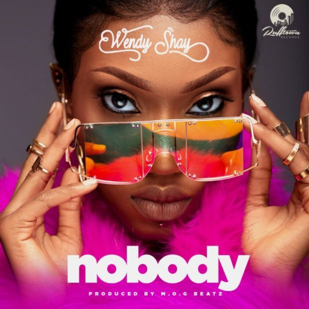 Wendy Shay - Nobody (Prod by Mog Beatz)