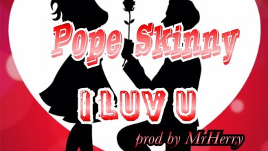 Photo of Audio: I Luv U by Pope Skinny