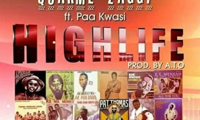 Highlife by Quarme Zaggy feat. Paa Kwasi