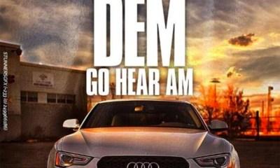 Dem Go Hear Am by Criss Waddle feat. Medikal