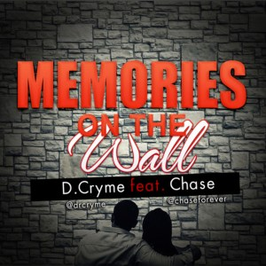 Memories On The Wall by Ball J feat. Chase