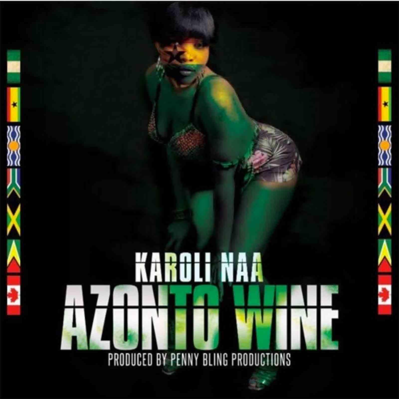Azonto Wine by Karoli Naa