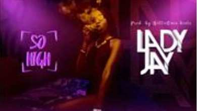 Photo of Audio: So High by Lady Jay